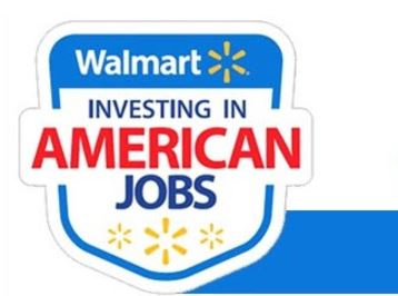 Walmart is investing in American JOBs!